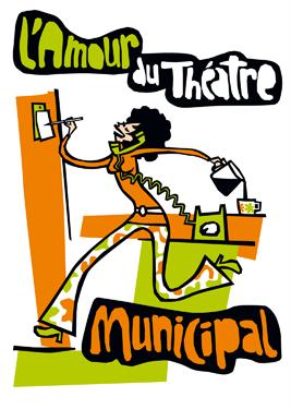 Mauricette ou l'Amour du Théâtre Municipal