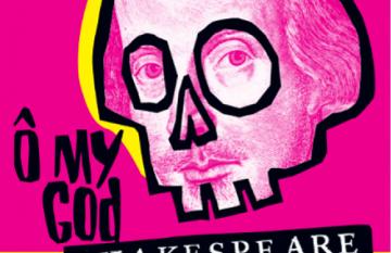 Ô my god Shakespeare is dead !